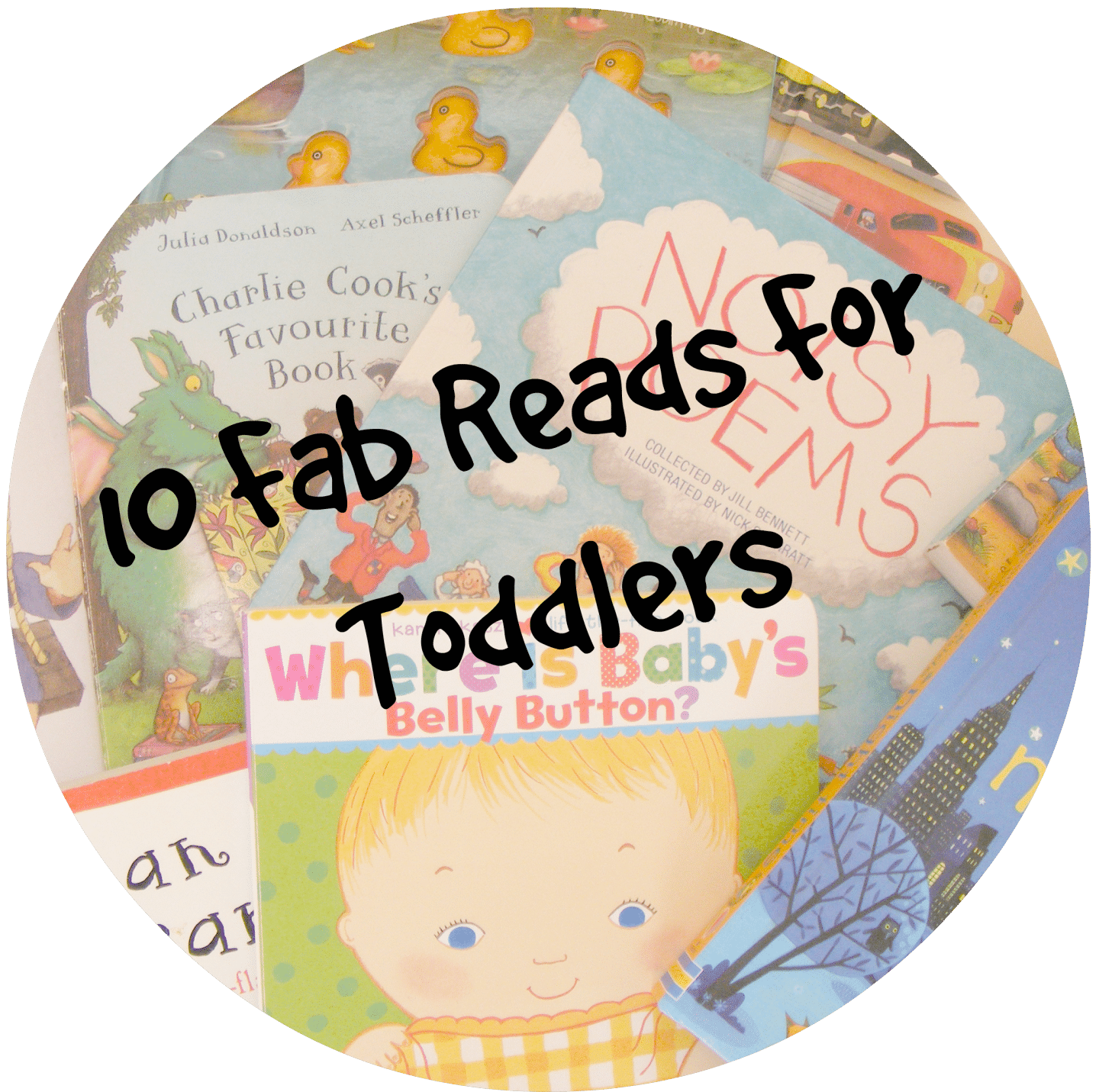 10 Fab Reads for Toddlers