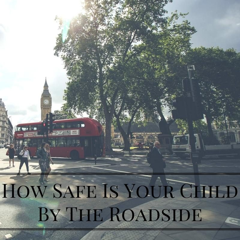 How Safe Is Your ChildBy The Roadside