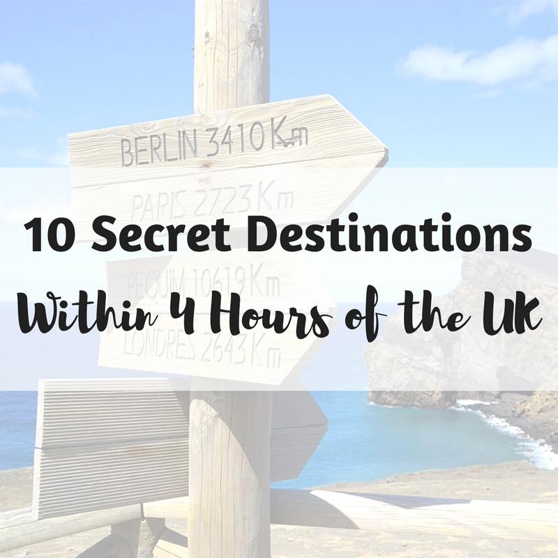 10 Secret Destinations Within 4 Hours of The UK