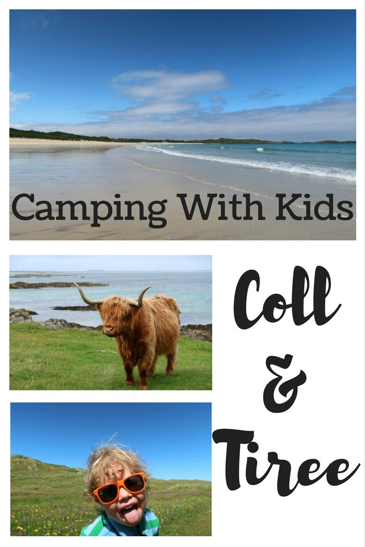 camping with kids tiree and coll