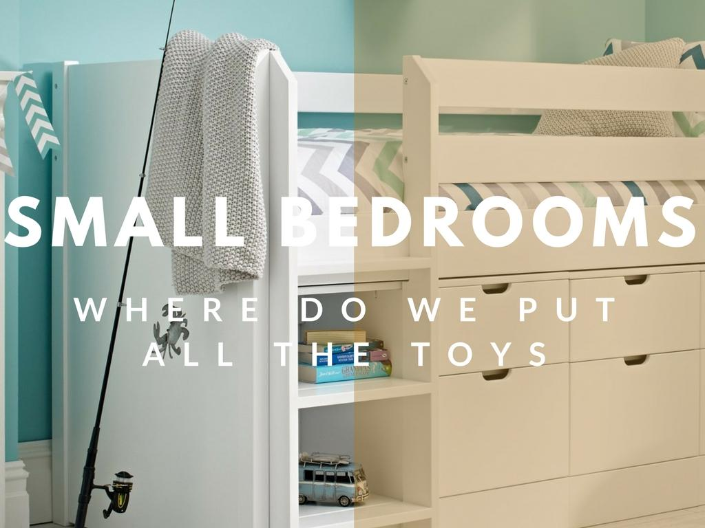 Where Do We Put The Toys?! Small Room Dilemmas!