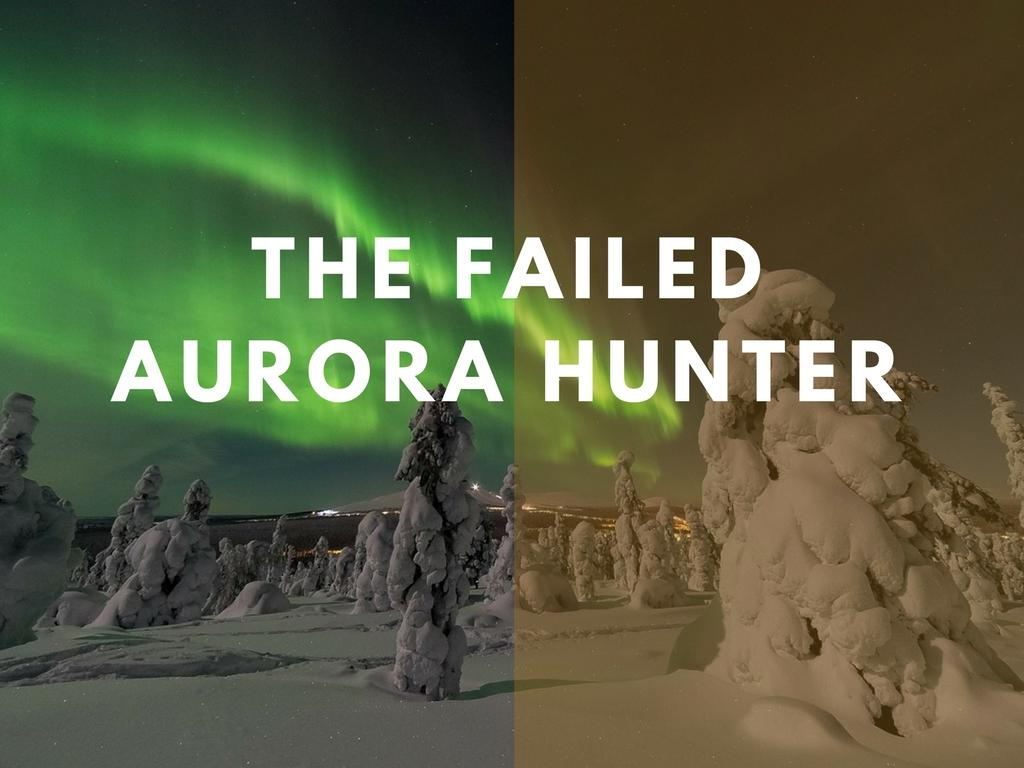 The Tale Of The Failed Aurora Hunter