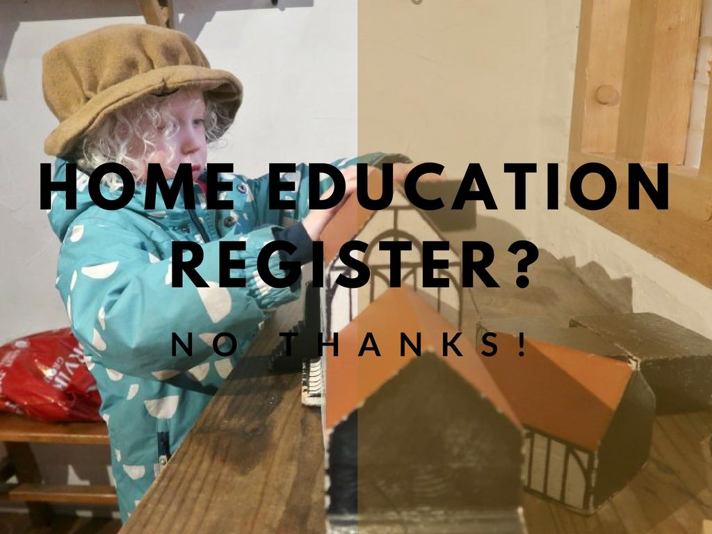 A Home Education Register – No Thanks!