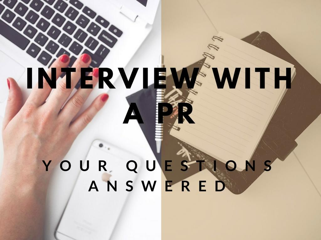 Interview With A PR – New Blog Series!