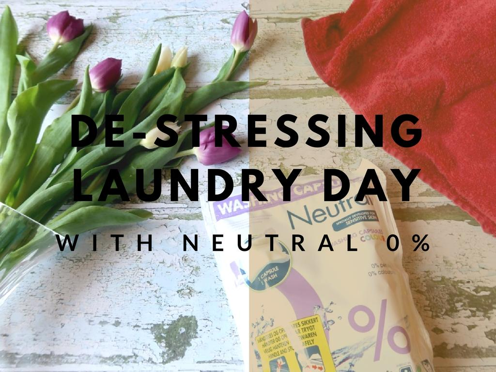 De-stressing Laundry Day With Neutral 0%