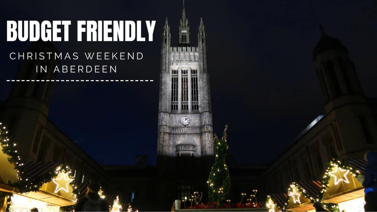 Budget Friendly Christmas Weekend In Aberdeen