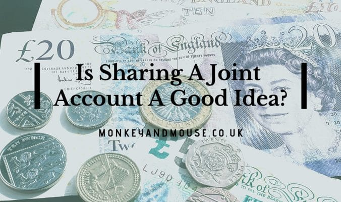 is sharing a joint account a good idea