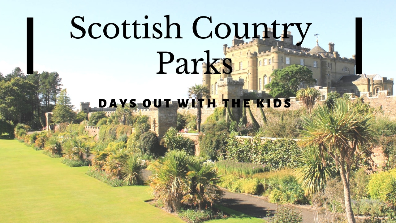 Scottish Country Parks, Days Out With The Kids