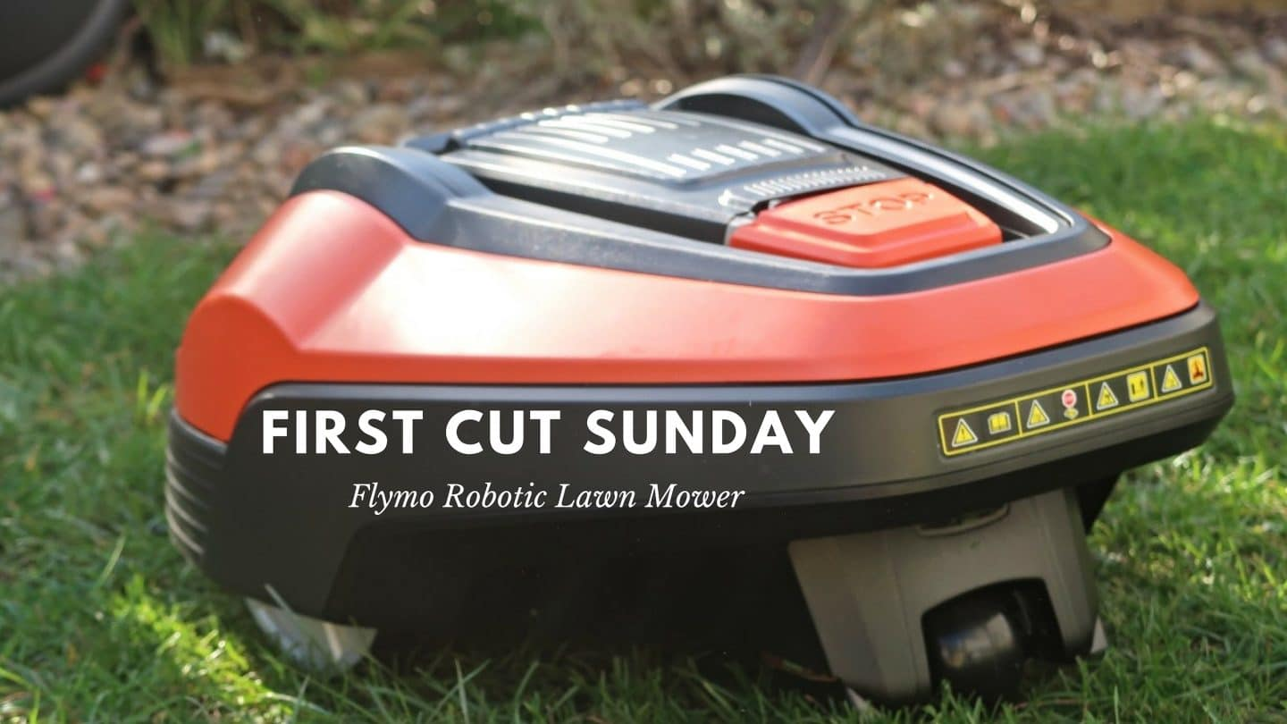 First Cut Sunday: Flymo Robotic Lawn Mower